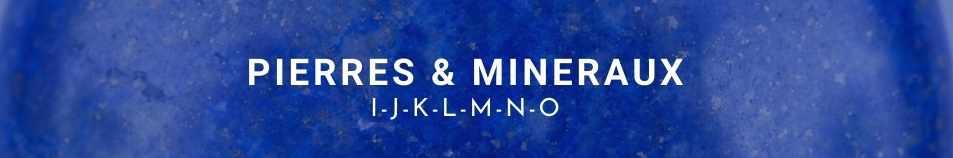 Liste des pierres & minéraux en lithothérapie de I à O fond lapis lazuli