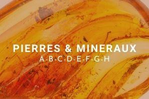 Liste des pierres & minéraux en lithothérapie de A à H