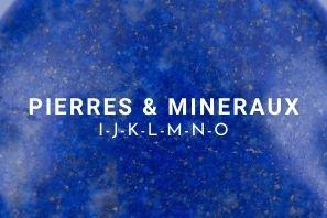 Liste des pierres & minéraux en lithothérapie de i à o